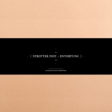 Everestrecords Out now: Strotter Inst. - Entortung
