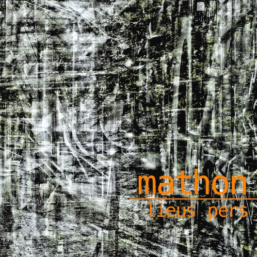 Buy / Get Mathon - Lieus pers - MP3 ALBUM