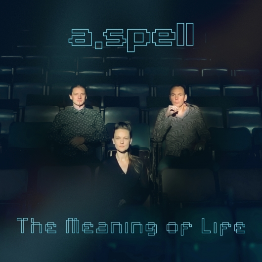 Buy / Get A.Spell - The Meaning Of Life - MP3 ALBUM