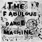 Shop item The Fabulous Dance Machine - Live in Willisau - MP3 ALBUM