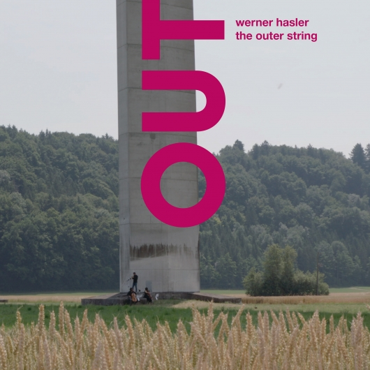 release Out now: OUT - Werner Hasler I the outer string